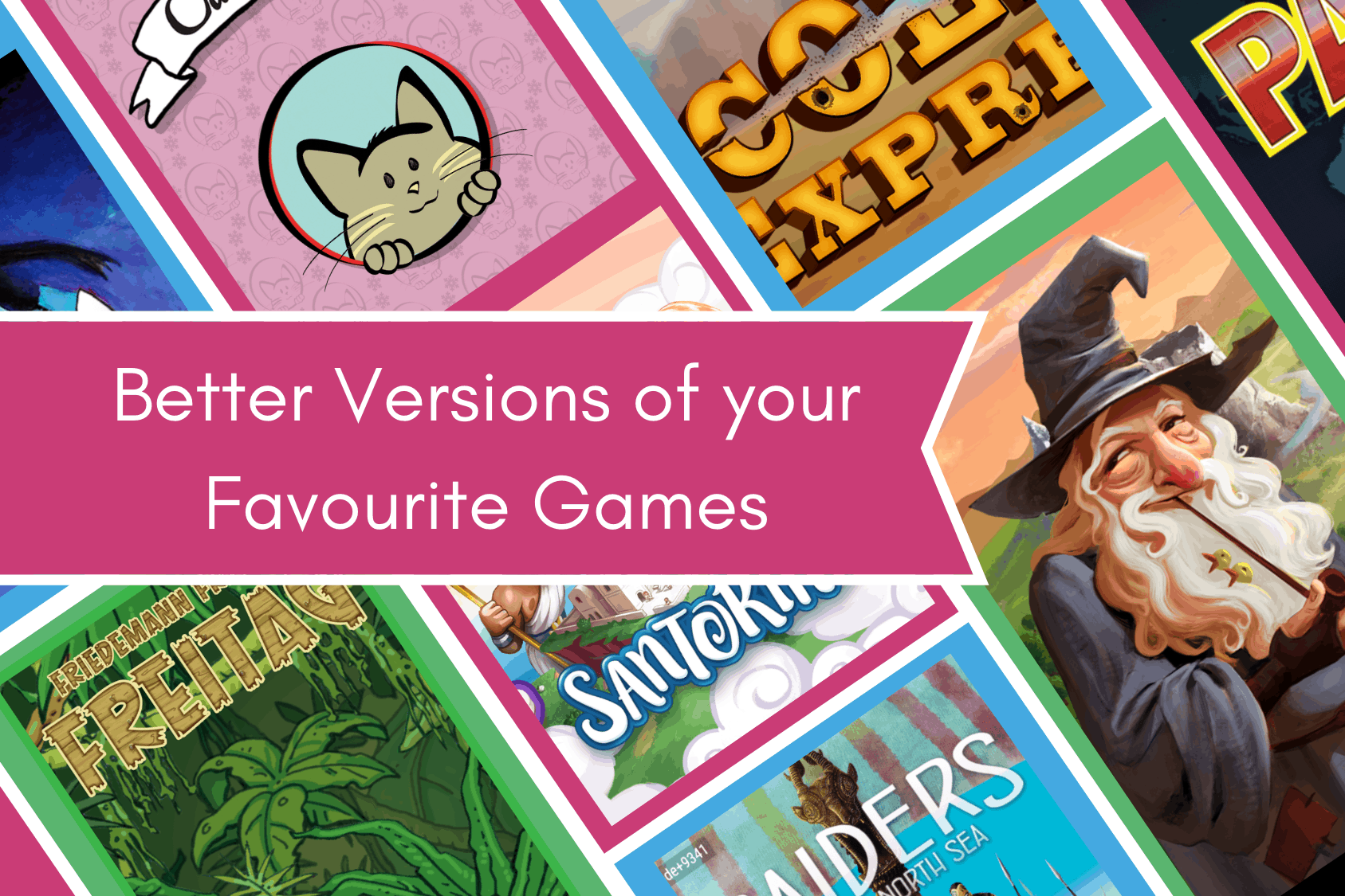 better versions of games