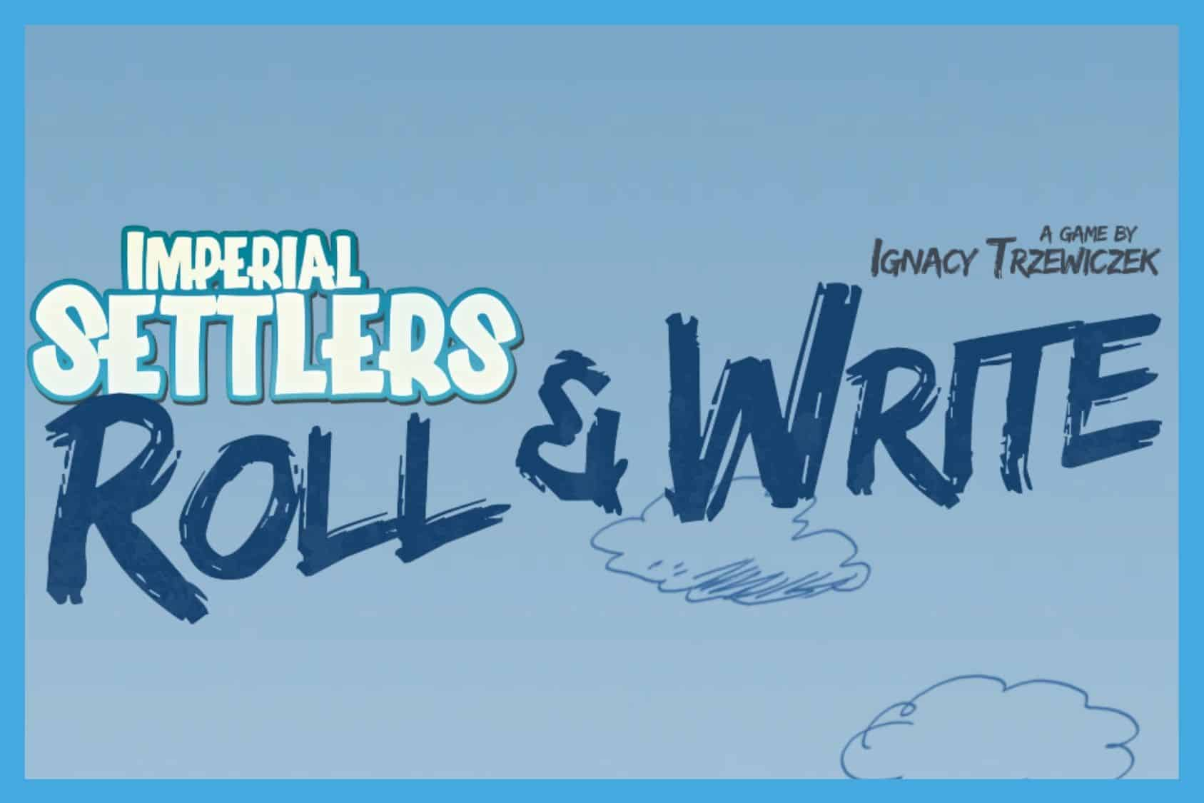 Imperial Settlers Roll and Write