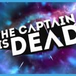The Captain is Dead App Review