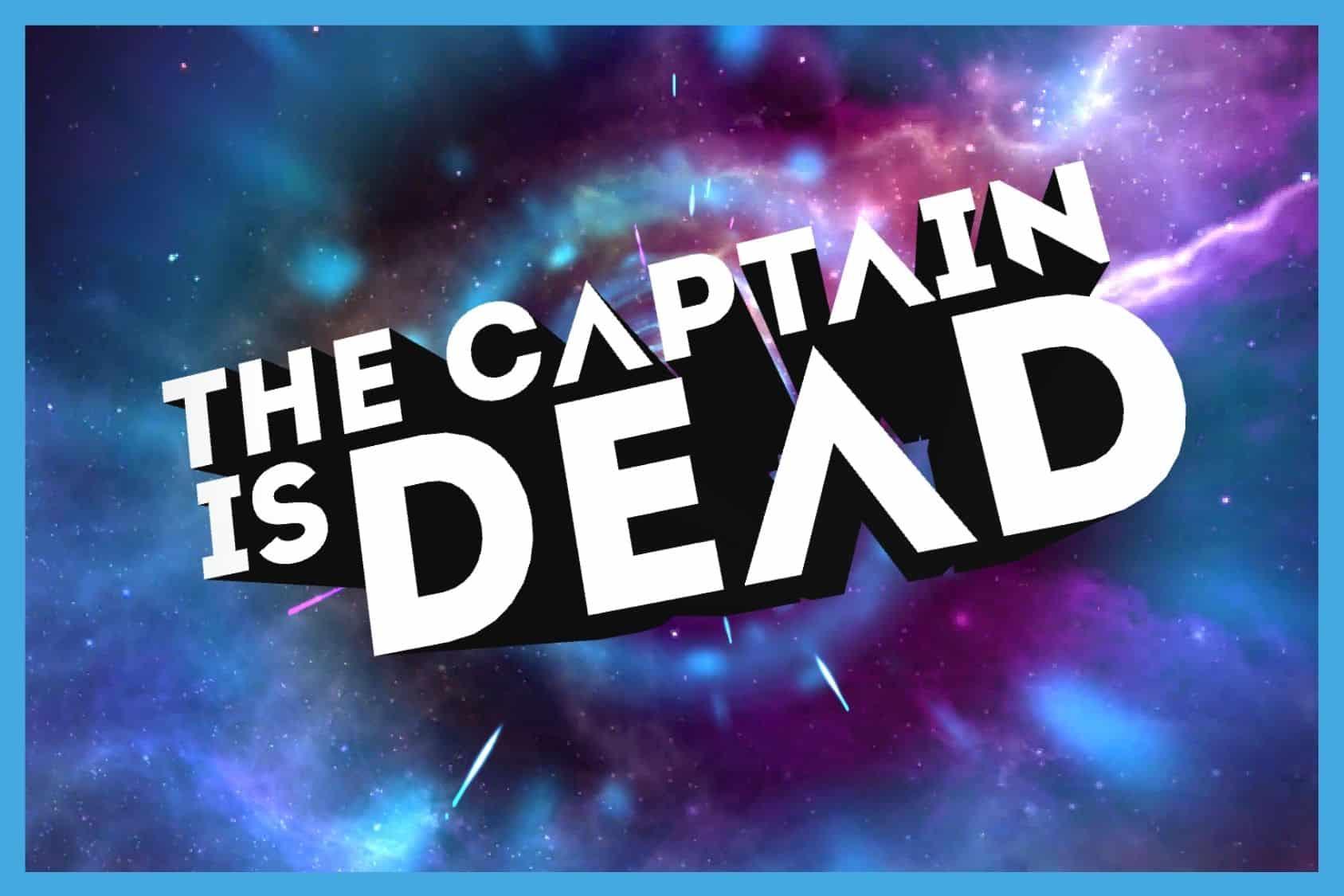 The Captain is Dead App Review